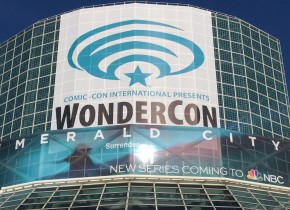 Wondercon 2017: Coverage Sneak Peek